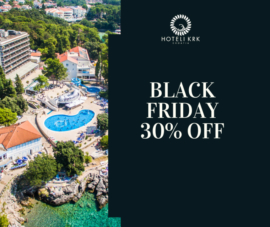Hotel Resort Dražica - Black Friday